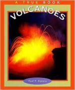 A True Book - Volcanoes